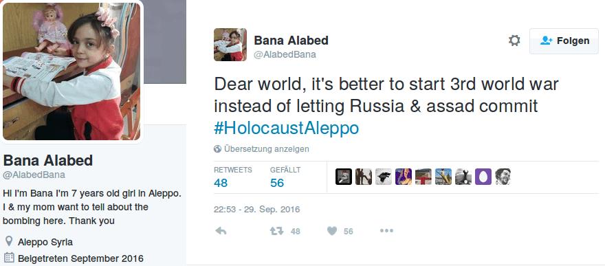 Liebe Welt, es ist besser ihr beginnt den 3. Weltkrieg als dass Russland & assad ein #HolocaustAleppo anrichten - https://twitter.com/AlabedBana/status/781597903924125697