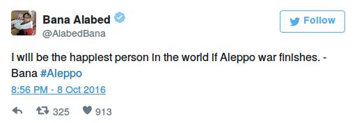 """""""Ich werde der glücklichste Mensch der Welt sein wenn der Aleppo-Krieg zu Ende ist. – Bana#Aleppo"""""""