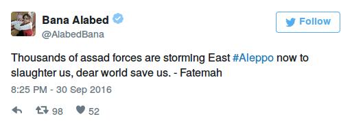 """""""Tausende von Assad-Truppen stürmen jetzt Ost-Aleppo um uns abzuschlachten, liebe Welt, rette uns. – Fatemah"""""""